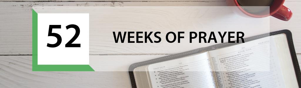 52 Weeks of Prayer